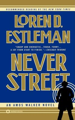 Image for Never Street (The Amos Walker Series #12)