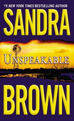 "Unspeakable, ""Brown, Sandra"""