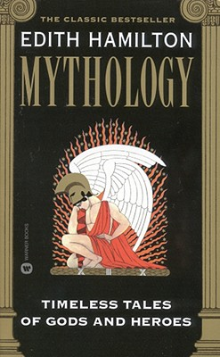 Image for Mythology: Timeless Tales of Gods and Heroes