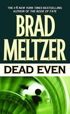Dead Even, BRAD MELTZER