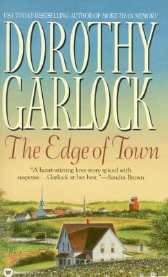 The Edge of Town, DOROTHY GARLOCK
