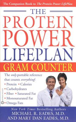 The Protein Power Lifeplan Gram Counter, Michael R. Eades, Mary Dan Eades