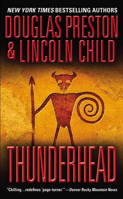 Thunderhead, DOUGLAS PRESTON, LINCOLN CHILD