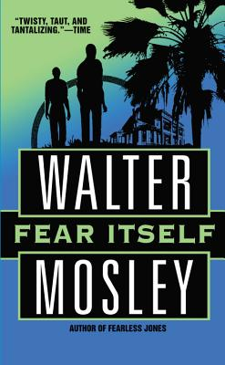 Fear Itself, Mosley, Walter