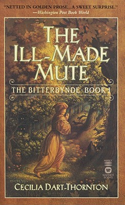 Image for The Ill-Made Mute: The Bitterbynde - Book 1