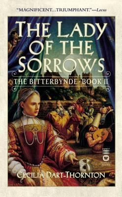 Lady of the Sorrows, CECILIA DART-THORNTON