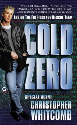 Image for Cold Zero : Inside the FBI Hostage Rescue Team