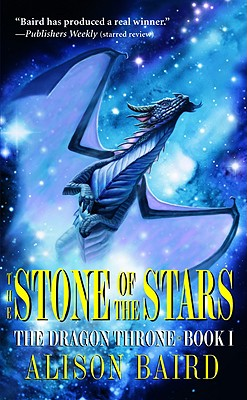 Image for The Stone of the Stars (The Dragon Throne, Book 1)