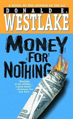 Money for Nothing, Westlake, Donald E.