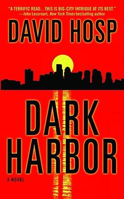 Dark Harbor, DAVID HOSP
