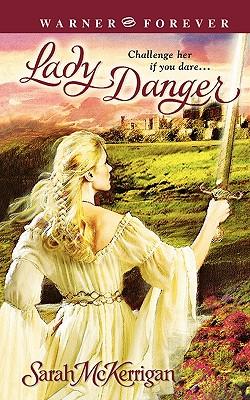 Lady Danger (Warner Forever), SARAH MCKERRIGAN