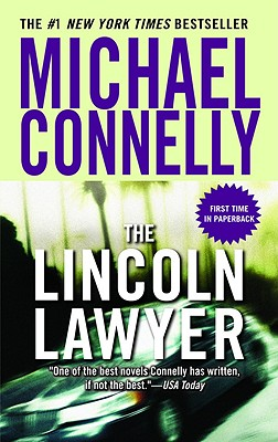 The Lincoln Lawyer (A Lincoln Lawyer Novel), Connelly, Michael