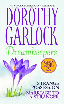 Dreamkeepers, Dorothy Garlock