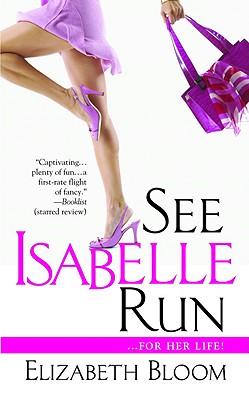See Isabelle Run, Bloom, Elizabeth