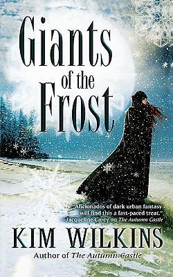 Giants of the Frost, Kim Wilkins