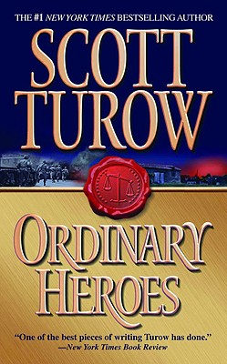 Ordinary Heroes, Turow, Scott