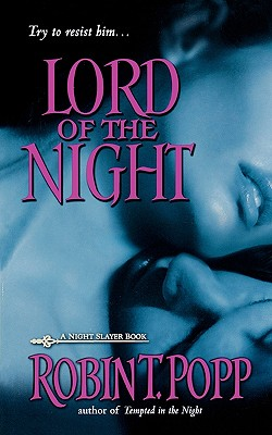 Lord Of The Night, Robin T Popp