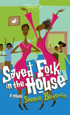 Image for Saved Folk in the House