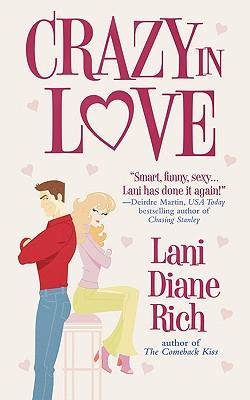 Crazy in Love (Warner Forever), Lani Diane Rich