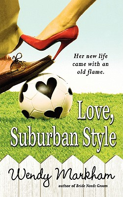Love, Suburban Style (Warner Forever), WENDY MARKHAM