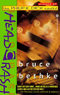 Headcrash, Bethke, Bruce