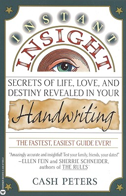 Image for Instant Insight: Secrets of Life, Love, and Destiny Revealed in Your Handwriting
