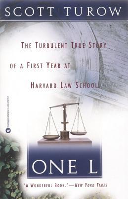 One L: The Turbulent True Story of a First Year at Harvard Law School, Turow, Scott