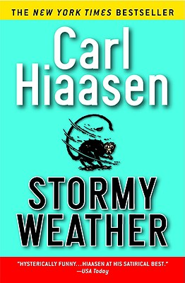 "Stormy Weather, ""Hiaasen, Carl"""