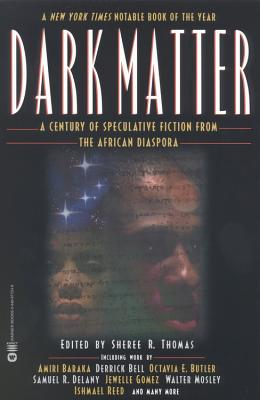 Image for Dark Matter: A Century of Speculative Fiction from the African Diaspora