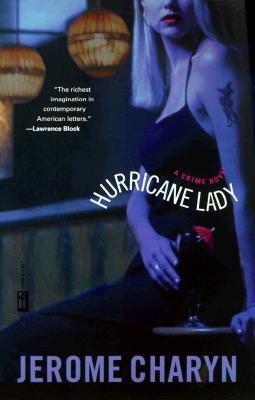 Hurricane Lady, Charyn, Jerome