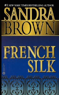 "French Silk, ""Brown, Sandra"""