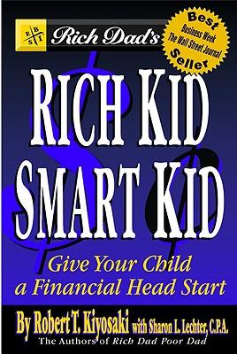 RICH KID SMART KID, KIYOSAKI, ROBERT