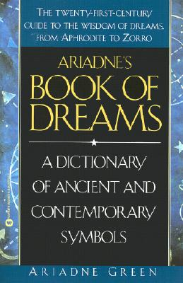 Image for Ariadne's Book of Dreams: A Dictionary of Ancient and Contemporary Symbols