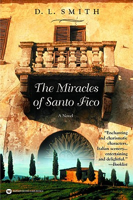 The Miracles of Santo Fico, Smith, D. L.