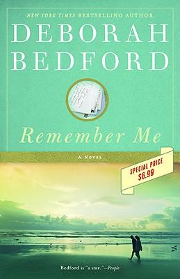 Remember Me: A Novel, Bedford, Deborah