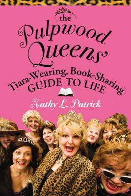"""Image for """"The Pulpwood Queen's Tiara-Wearing, Book-Sharing Guide to Life"""""""