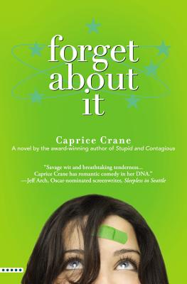 Forget About It, Crane, Caprice
