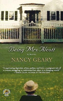 Being Mrs. Alcott, Nancy Geary