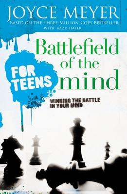 Image for Battlefield of the Mind for Teens: Winning the Battle in Your Mind