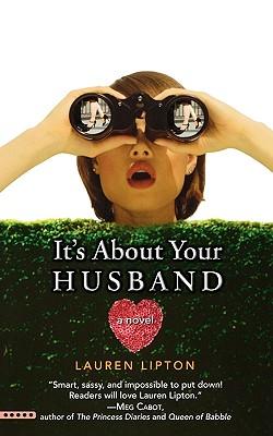 It's About Your Husband, Lauren Lipton