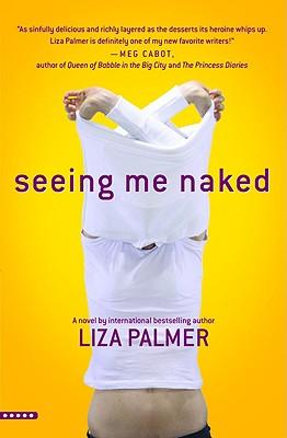 Seeing Me Naked, Liza Palmer