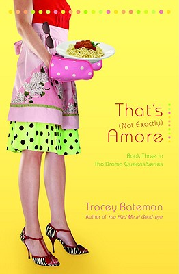 Image for That's (Not Exactly) Amore (Drama Queens Series #3)