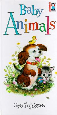 Baby Animals (So Tall Board Books), Gyo Fujikawa