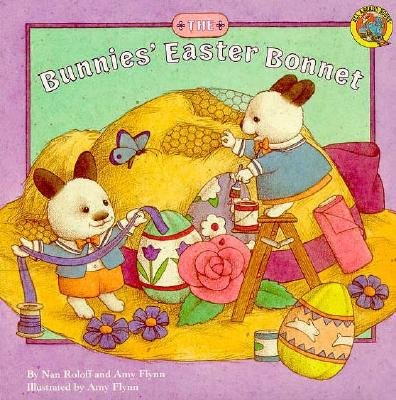 Image for The Bunnies' Easter Bonnet (All Aboard Book)