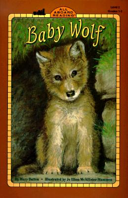 Baby Wolf (Penguin Young Readers, Level 3), Batten, Mary