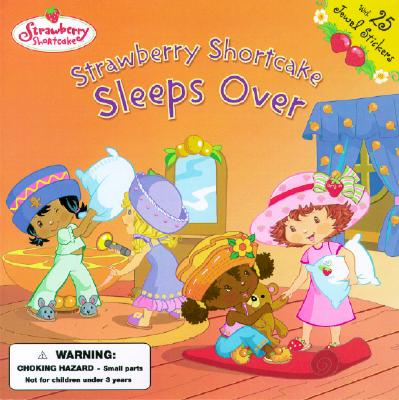 Image for Strawverry Shortcake Sleeps Over