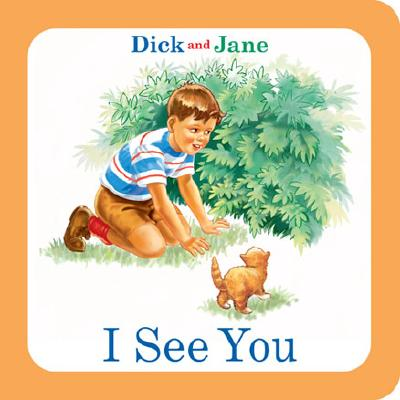 Image for Dick and Jane: I See You