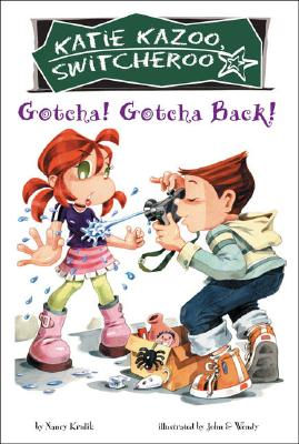"Image for ""Gotcha! Gotcha Back! (Katie Kazoo, Switcheroo No. 19)"""