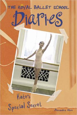 Image for Kate's Special Secret #5 (Royal Ballet School Diaries)