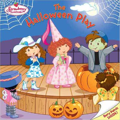 Image for The Halloween Play(Strawberry Shortcake)